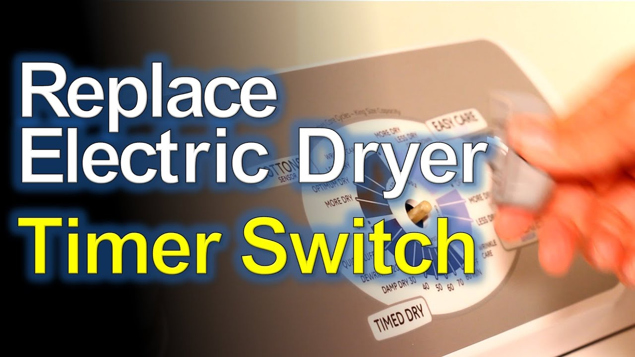 electric dryer timer switch replacement how to youtube ge dryer timer switch wiring diagram dc timer switch wiring diagram #10