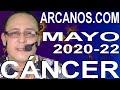 Video Horóscopo Semanal CÁNCER  del 24 al 30 Mayo 2020 (Semana 2020-22) (Lectura del Tarot)