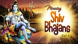 Morning Shiv Bhajans Audio Songs