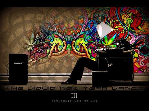 Goa Progressive PsyTrance - The Liquid New Year Dance 2014 Mix