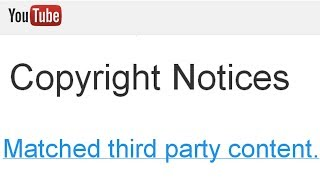 COPYWRONG!: YouTube Copyright Notices - Matched third party content