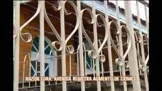 Juiz de Fora: avenida registra aumento de crimes