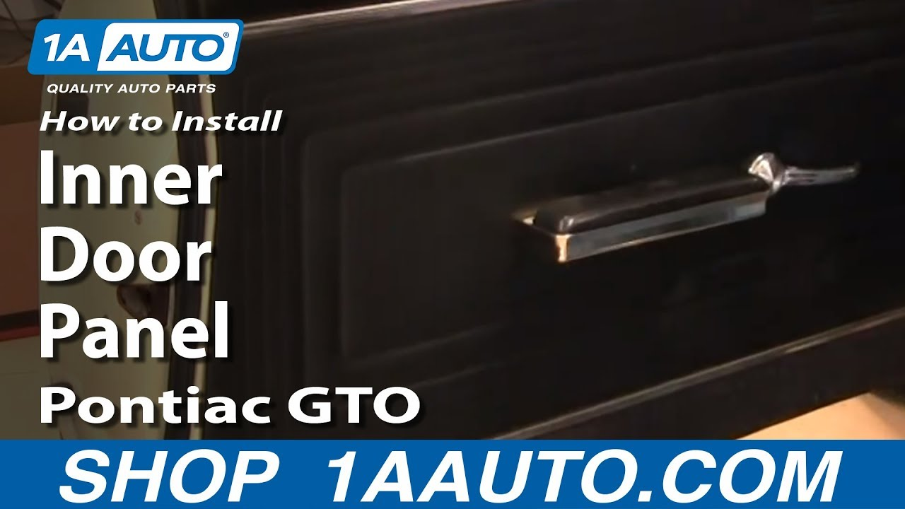 How To Install Replace Remove Inner Door Panel Pontiac Gto