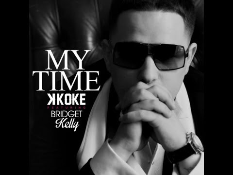 K Koke [@kokeusg] ft Bridget Kelly [@theycallmebk]- My Time (Lyric Video)