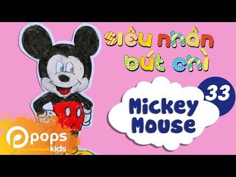 Hướng Dẫn Vẽ Chuột Mickey - Siêu Nhân Bút Chì - Tập 33 - How To Draw A Mickey Mouse