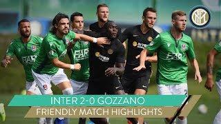 INTER 2-0 GOZZANO   LUKAKU AND POLITANO ON THE SCORESHEET!   FRIENDLY MATCH HIGHLIGHTS