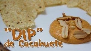 """""""Dip"""" de Cacahuete [Salsa para Nachos]"""