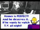 HOMER IS PERFECT! (HANNAH MONTANA PARODY!)
