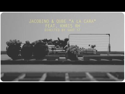 Jacobino & Qube feat. Khris RH - A la Cara