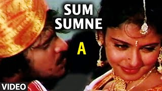 Sum Sumne Video Song I A I Rajesh Krishnan