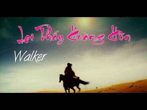 [VIETSUB] Lại Thấy Hoàng Hôn - Walker l Quách Tương Thần Điêu Hiệp Lữ