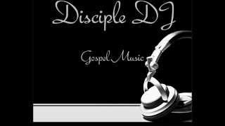 GOSPEL REGGAE-DISCIPLE DJ-TRUE LOVE GOSPEL MIX 2013 FEB