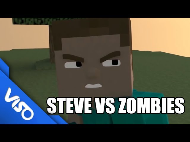 Steve VS Zomvies!