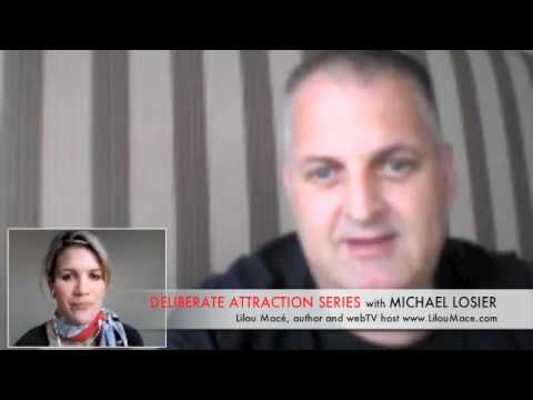 Session 2 of 'Deliberate Attraction Series' with Michael Losier: celebration & clarity