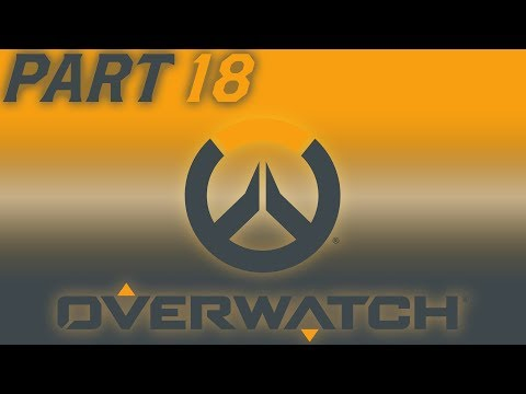 Overwatch Gameplay Part 18