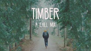 timber a chill mix videos de chillmax clips de. Black Bedroom Furniture Sets. Home Design Ideas