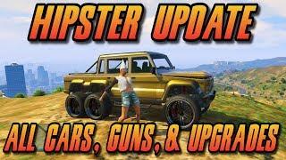 """GTA 5 Hipster DLC - All Cars, Guns, Mods, & Customization Gameplay (""""I Am Not A Hipster"""" Update)"""