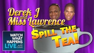 Miss Lawrence & Derek J Spill the Tea - Mama Joyce Is Done w/ Kandi