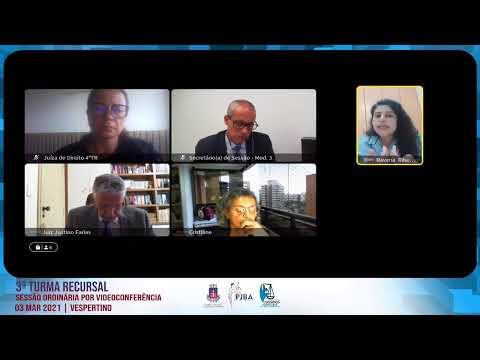 3ª  Turma Recursal  | Sessão Ordinária por Videoconferência | 03 Mar. 2021 -  Vespertino