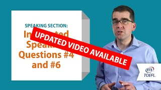 Inside the TOEFL® Test: Speaking Questions 4&6
