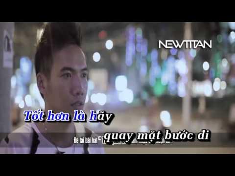 [Karaoke HD] Thà Quên Đi - Phạm Trưởng