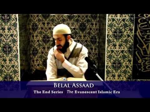 Het Einde   8   Het verdwijnen van het islamitische tijdperk   Bilal Assaad