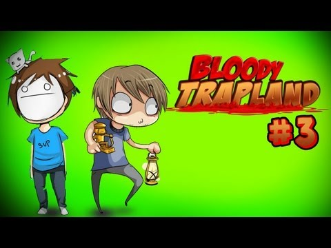 MORE BLOOD, PAIN & TEARS!!! - Bloody Trapland - Part 3