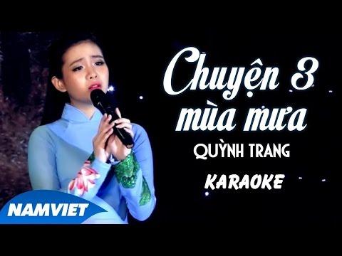 [KARAOKE] Chuyện Ba Mùa Mưa - Quỳnh Trang