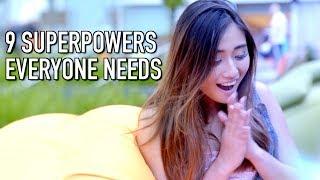 9 SUPERPOWERS EVERYONE NEEDS