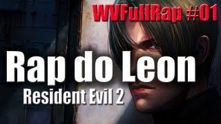 WVFullRap #01 Rap Do Leon Resident Evil 2 ♫ (HD 720p