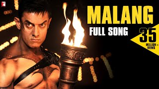 Malang Full Song DHOOM:3