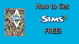 How To Get The Sims 3 Free PC Fast Download- *SEP 2012