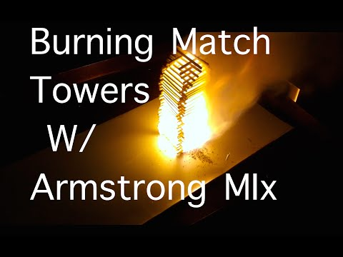 Burning Match Towers W/ Armstrong Mix