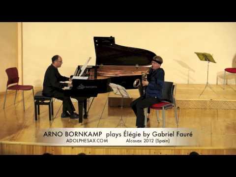 ARNO BORNKAMP  plays Élégie by Gabriel Fauré