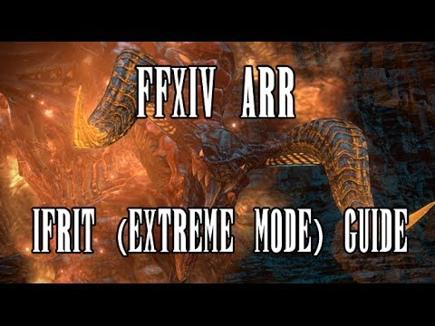 FFXIV ARR: Ifrit (Extreme Mode) Strategy & Guide - YouTube