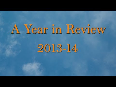 'A Year in Review: 2013-14'
