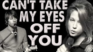 Can't Take My Eyes Off You - Walk off the Earth (Feat. Selah Sue)