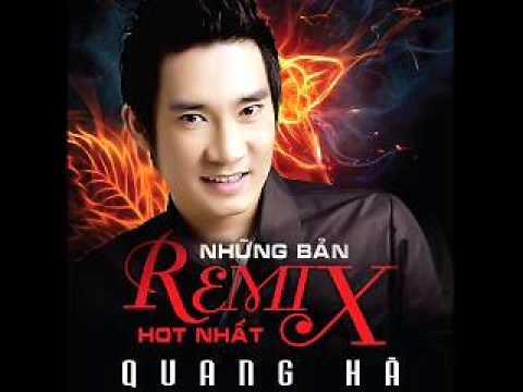 12 Tinh Nong (Remix) - Quang Ha (Album Nhung Ban Remix Hot Nhat)