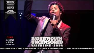 BASKETMOUTH GIRLS & THEIR FAKERY - BASKETMOUTH UNCENSORED (Valentine Special)