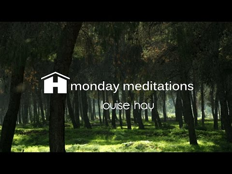 Forgiveness Remains | Louise Hay | Monday Meditations