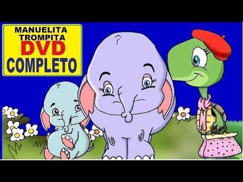 DVD COMPLETO MANUELITA - TROMPITA - canciones infantiles