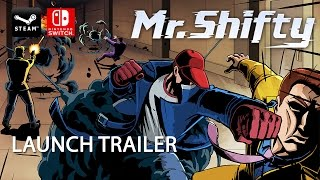 Mr Shifty - Launch Trailer