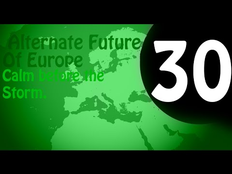 (Season 3)Alternate Future Of Europe Part:6 Calm Before the Storm