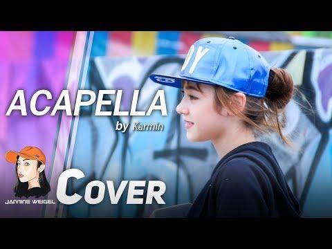 Acapella - Karmin Cover By Jannina W
