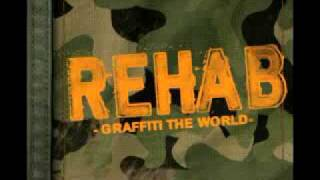 Rehab Graffiti The World [Lyrics]