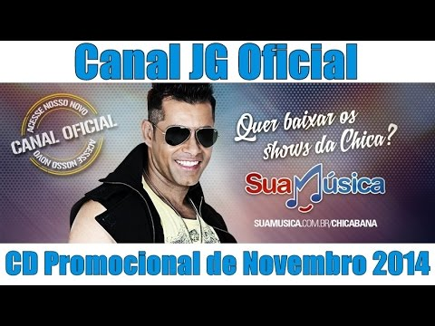 Chicabana CD Promocional de Novembro 2014 COMPLETO [CanalJGOficial]