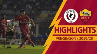 Arezzo v Roma 1-3 MATCH HIGHLIGHTS   2019-20 PRE-SEASON
