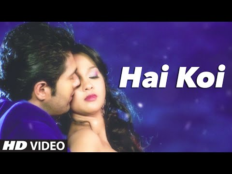 'Hai Koi' VIDEO Song | Chor Bazaari | Gajendra Verma | T-Series