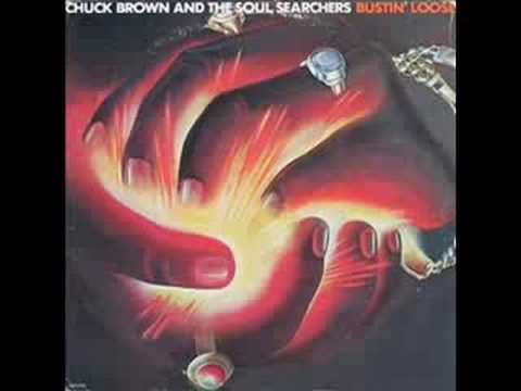 CHUCK BROWN & THE SOUL SEARCHERS, BUSTIN' LOOSE