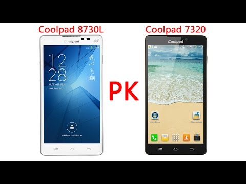 Coolpad 8730L PK Coolpad 7320 Deeply Review!